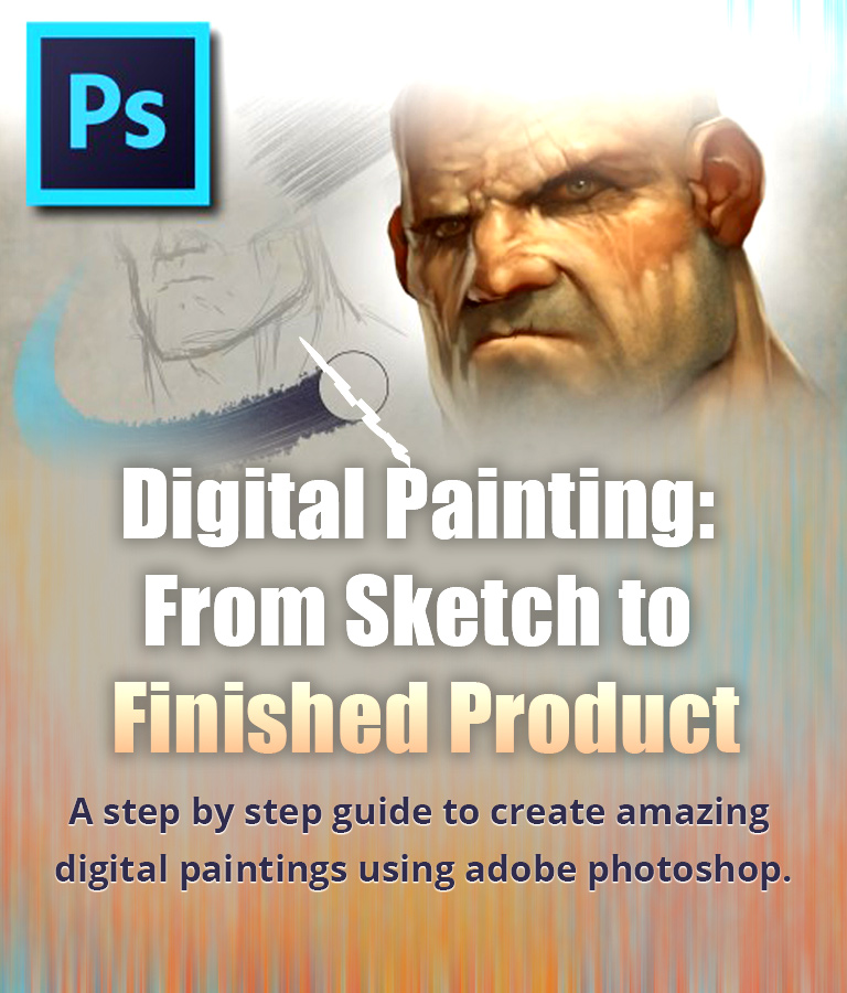 Digital Painting - From Sketch To Finished Product
