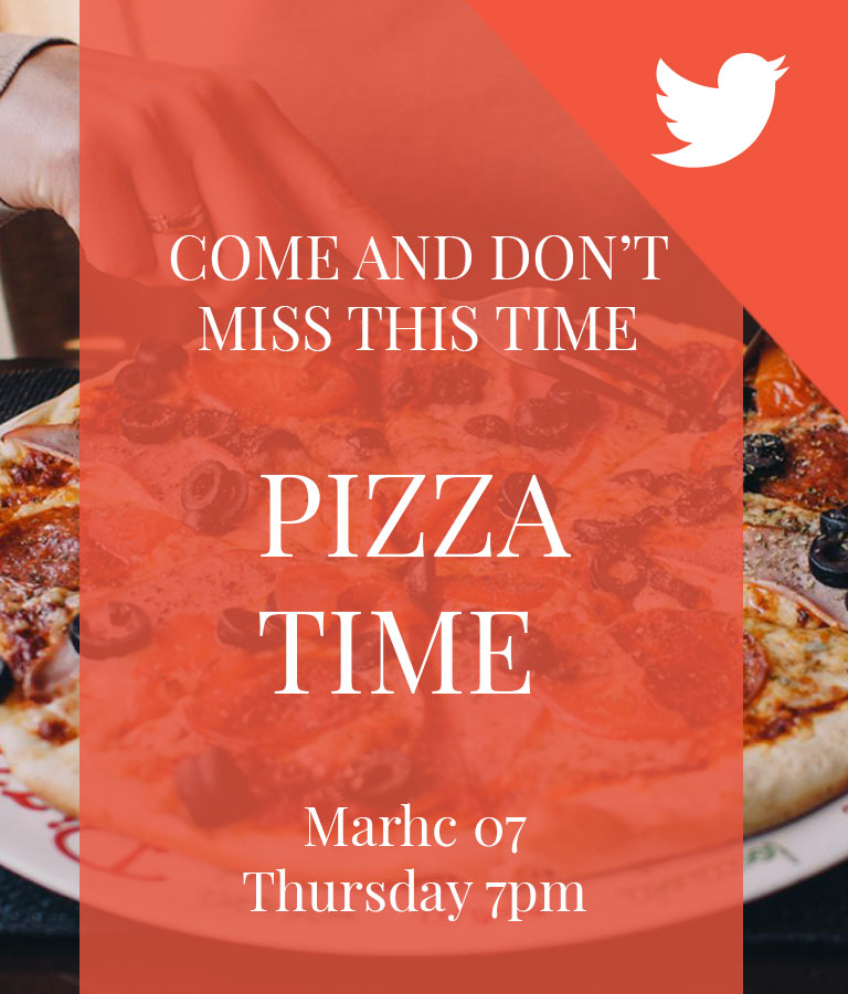Free Pizza Time Twitter Post Templates by Divine Works