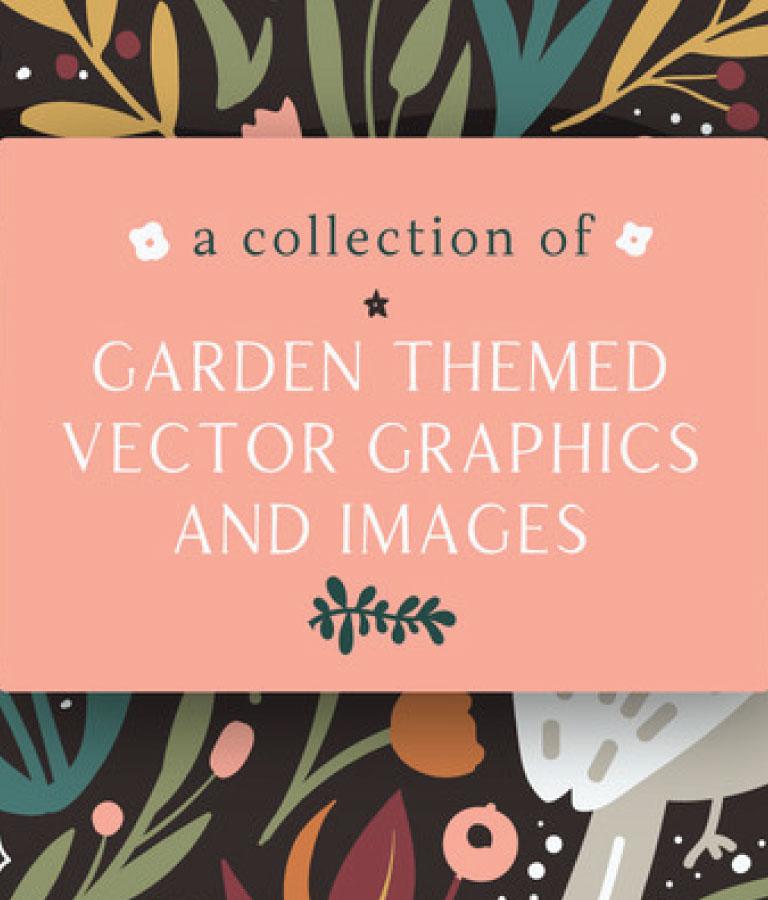 A Collection of Garden