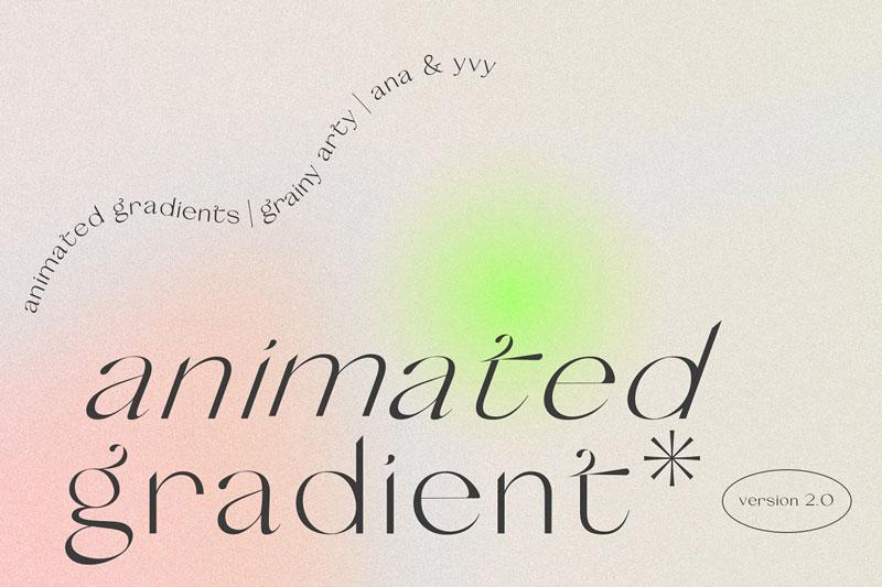 Animated Gradient 2.0 grainy retro