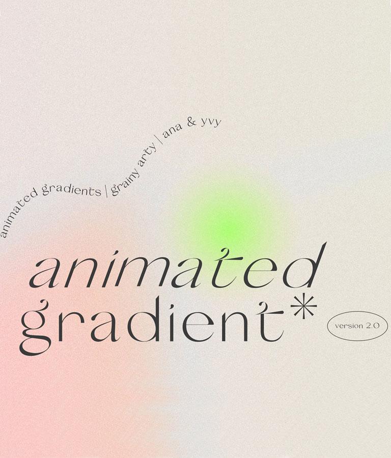 Animated Gradient Grainy Retro