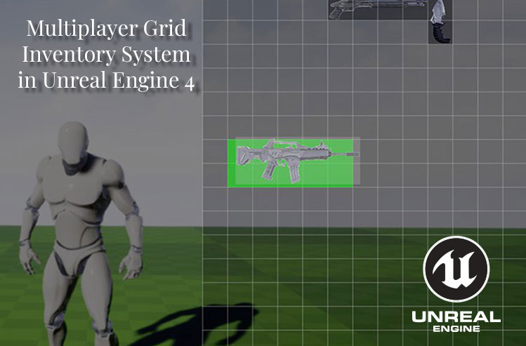 Multiplayer Grid Inventory System in Unreal Engine 4