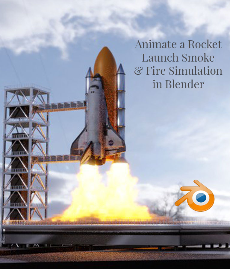 Animate a Rocket Launch in Blender